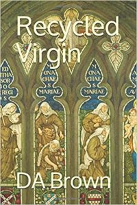 Book Cover, Recycled Virgin, by DA Brown.